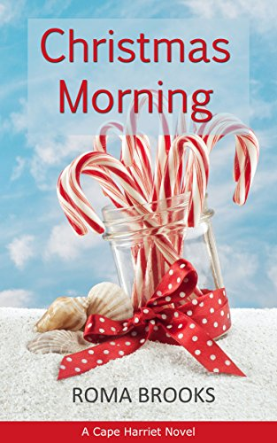 Christmas Morning: A Cape Harriet Novel (Festivals Family And Food compare prices)