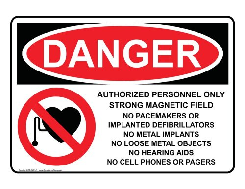 Compliancesigns Vinyl Osha Danger Label, 5 X 3.5 In. With Mri / X-Ray / Microwave Info In English, 4-Pack White