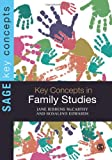 img - for Key Concepts in Family Studies (SAGE Key Concepts series) book / textbook / text book