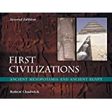 First Civilizations: Ancient Mesopotamia and Ancient Egypt (Second Edition)