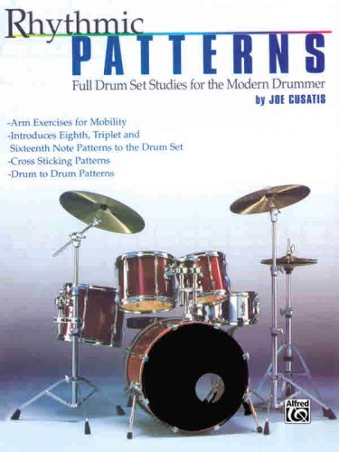 Rhythmic Patterns: Full Drum Set Studies for the Modern...