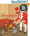 Brundib�r: Un op�ra de Hans Kr�sa
