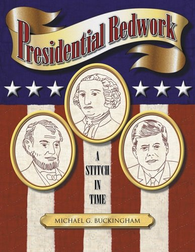 Cheapest Prices! Presidential Redwork: A Stitch in Time