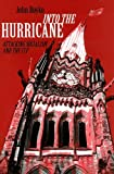 img - for Into the Hurricane: Attacking Socialism and the CCF book / textbook / text book