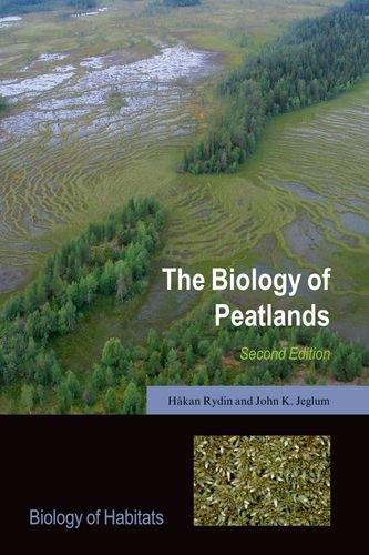 The Biology of Peatlands, 2e (Biology of Habitats Series)