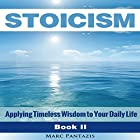 Stoicism: Applying Timeless Wisdom to Your Daily Life Hörbuch von Marc Pantazis Gesprochen von: Kevin Theis