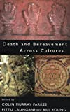 img - for Death and Bereavement Across Cultures: 1st (First) Edition book / textbook / text book