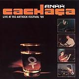 Cachaca - Live At Rio ArtRock Festival 1999
