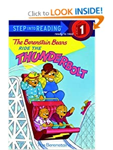 The Berenstain Bears Ride the Thunderbolt (Step-Into-Reading, Step 1) by Stan Berenstain and Jan Berenstain