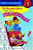 The Berenstain Bears Ride the Thunderbolt: Step 1 (Step Into Reading)