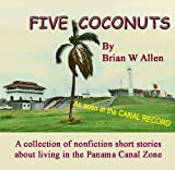 Five Coconuts (Canal Zone Shorts Book 2)
