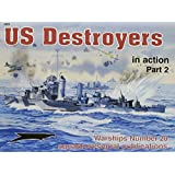 US Destroyers in action, Part 2 - Warships No. 20