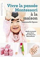 Vivre la pens�e Montessori � la maison (Marabout family)