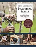img - for Gene Logsdon's Practical Skills: A Revival of Forgotton Crafts, Techniques, and Traditions book / textbook / text book