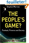 The People's Game: Football, Finance,...