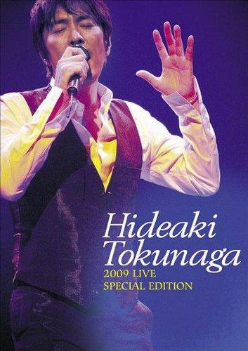 HIDEAKI TOKUNAGA 2009 LIVE SPECIAL EDITION [DVD]