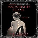 Mademoiselle Chanel | C. W. Gortner