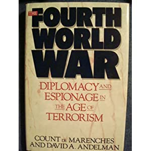 Amazon.com: The Fourth World War: Diplomacy and Espionage in the ...