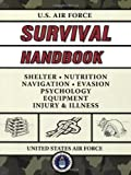img - for U.S. Air Force Survival Handbook [Paperback] [2008] (Author) United States Air Force book / textbook / text book