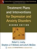img - for Treatment Plans and Interventions for Depression and Anxiety Disorders, 2e (Treatment Plans and Interventions for Evidence-Based Psychot) book / textbook / text book