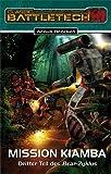 Bear-Zylus / Mission Kiamba (Bear-Zyklus 3/3): BattleTech-Roman 14