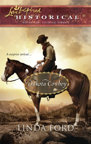 Image of Dakota Cowboy (The Dakota Series #2) (Steeple Hill Love Inspired Historical #59)