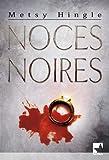 Noces noires (Harlequin Mira)