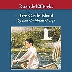 Tree Castle Island | Jean Craighead George