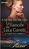 La fianc�e de Luca Corretti : T2 - La fiert� des Corretti : Passions siciliennes