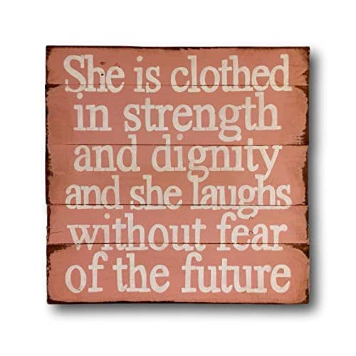 Dignity Wall: Amazon.com: She Is Clothed In Strength And Dignity Wood