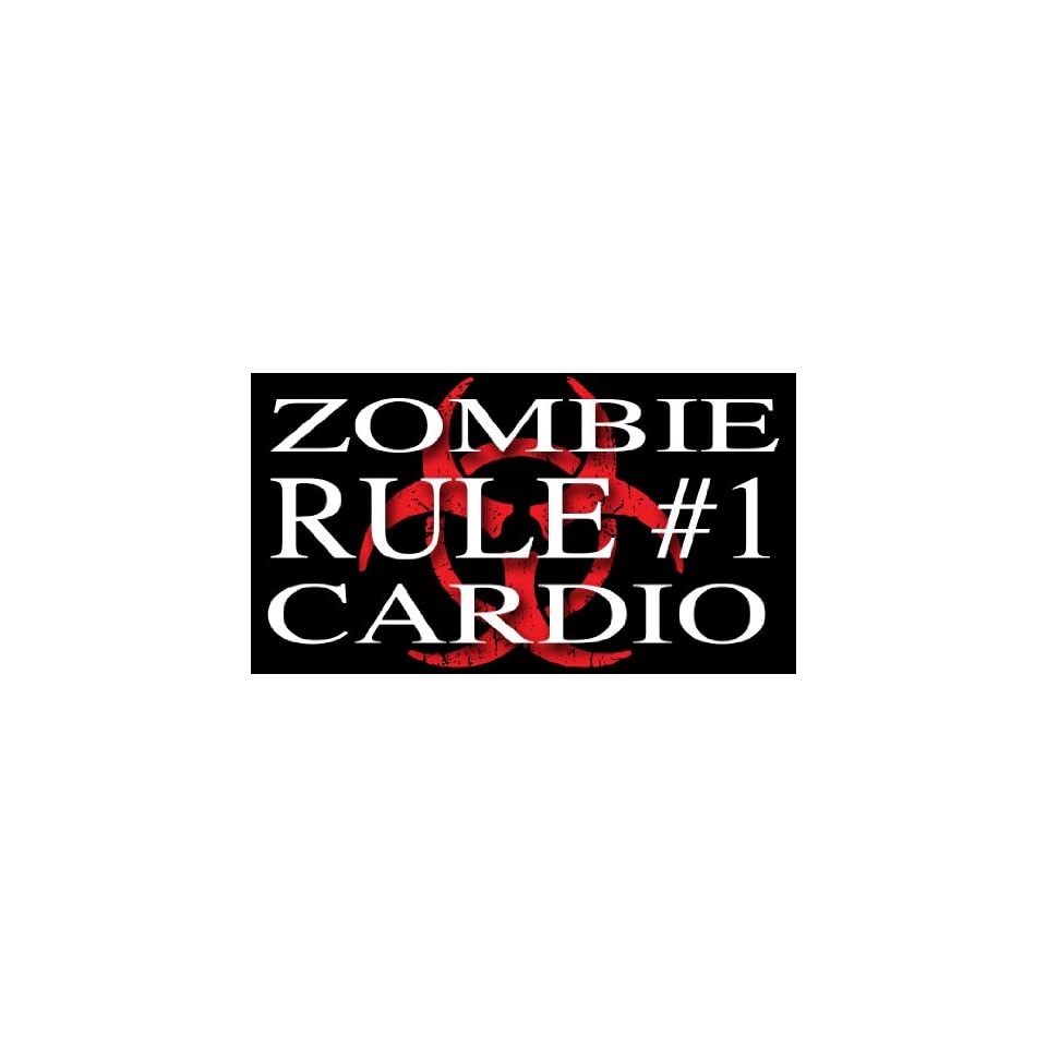 Zombie Hunter Rule #1   Cardio Bumper Sticker Decal