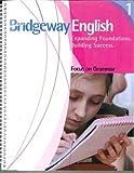 Bridgeway English Book 1 Focus on Grammar (Bridgeway English)