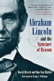 img - for Abraham Lincoln and the Structure of Reason book / textbook / text book