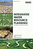 img - for Integrated Water Resource Planning: Achieving Sustainable Outcomes book / textbook / text book