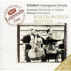 Schubert: Arpeggione Sonata / Schumann: 5 St�cke in Volkston / Debussy: Cello Sonata