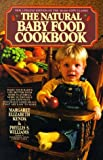 img - for By Margaret E. Kenda Natural Baby Food Cookbook (Upd Rev) [Paperback] book / textbook / text book