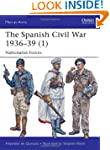 The Spanish Civil War 1936-39 (1): Na...