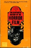 img - for An Illustrated History of the Horror Film book / textbook / text book