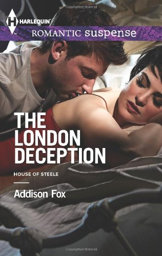 Image of The London Deception (Harlequin Romantic Suspense\House of Steele)