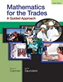 img - for Mathematics for the Trades: A Guided Approach (9th Edition) book / textbook / text book
