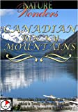Nature Wonders CANADIAN ROCKY MOUNTAINS Canada [Import]