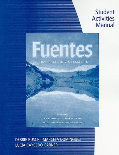 Student Activity Manual for Rusch/Dominguez/Caycedo...