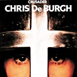 NEW Chris De Burgh - Crusader (CD)