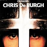 echange, troc Chris de Burgh - Crusader