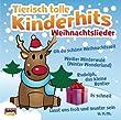 Tierisch Tolle Kinderhits-Weihnachtslieder