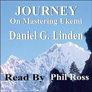 Journey: On Mastering Ukemi Audiobook
