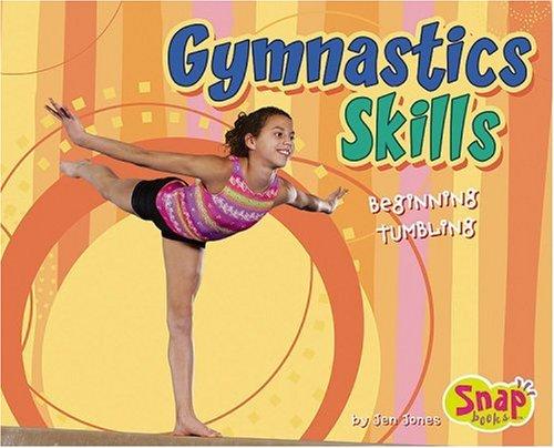 Gymnastics Skills: Beginning Tumbling (Snap)