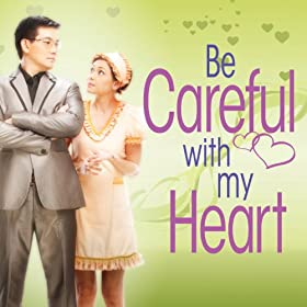 Be Careful With My Heart: Richard Yap Jodi Sta. Maria: MP3 Downloads