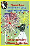 Mozarte s Fourth of July Doggy Adventures: A Children s Book of Nursery Rhymes and Illustrations [A Mozarte Series Book 2] Bedtime Stories for Early Beginner Readers