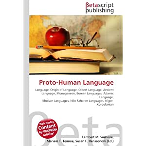 Proto-Human Language: Language, Origin of Language, Oldest ...